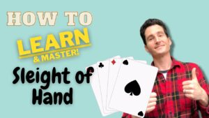 How to Learn Sleight of Hand and Manipulation with cards & coins